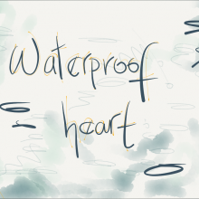 WATERPROOF HEART