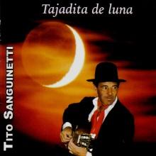 TAJADITA DE LUNA-Milonga Pampena-Tito Sanguinetti