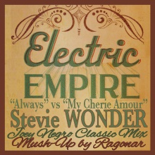 Always vs My Cherie Amour (Electric Empire vs Stevie Wonder)