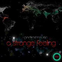 A strange feeling
