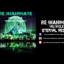 """RE:INANIMATE """"Eternal reborn"""""""