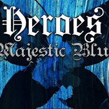 Heroes - (Majestic Blue)