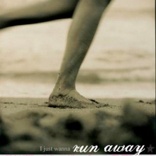I run away (Nostalgia)