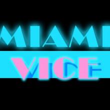MIAMI  VICE 1984