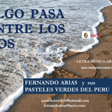 ALGO PASA ENTRE LOS DOS (de R.Fernando Arias C.)
