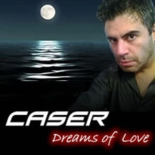 Dreams of Love - CASER