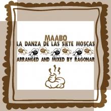 La danza de las siete moscas - Maabo (Ragonar Remix)
