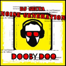 Dooby Doo (noise generation mix)