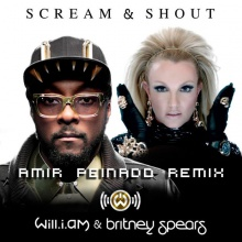 Will.I.Am - Scream and Shout feat. Britney Spears (Amir Peinado Remix)