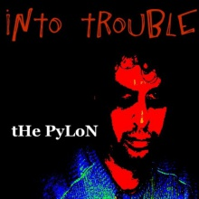Into Trouble
