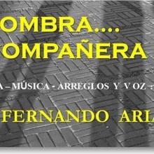 Mi Sombra, Mi Compañera...( de Fernando Arias  )
