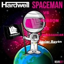 Hardwell, Nervo, Dimitri Vegas & Like Mike - Spaceman Vs Reason Vs Mad