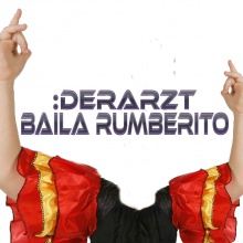 Derarzt - Baila Rumberito (Tech House Mix)