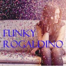 Funky Rogaldino