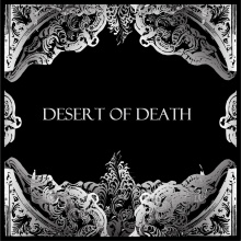 Desert of Death - My Hope Is The Metal