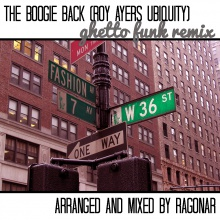 The Boogie Back (Roy Ayers Ubiquity) Ghetto Funk Remix