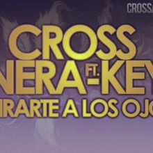 Mirarte a los ojos Nera Key LMV Ft Cross