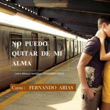NO PUEDO QUITAR DE MI ALMA  ( de Fernando Arias )