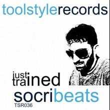 Socribeats - Scorch [ Just Trained EP ]