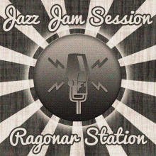 Jazz Jam Session, Ragonar Station