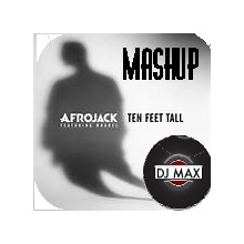 Ten Feet Tall /Mashup - DJ Max /REMIX/Proyect Live Sound