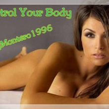 Control Your Body - Dj Montero