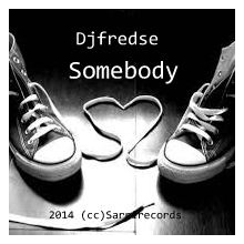 Djfredse - Somebody (cc)Sarrirecords