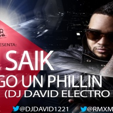 Mr. Saik - Tengo un phillin (Dj David Electro Remix)
