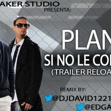 Plan B - Si No Le Contesto (Trailer Reload Remix)