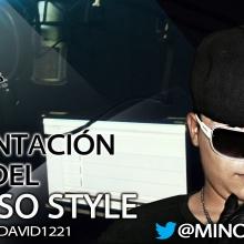 Presentación del Miñoso Style (Prod. by djDavid1221)