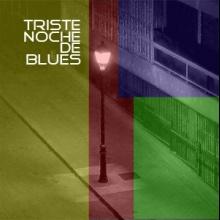 Triste noche de blues