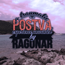 Postva (A Traumatic Experience Unwanted)